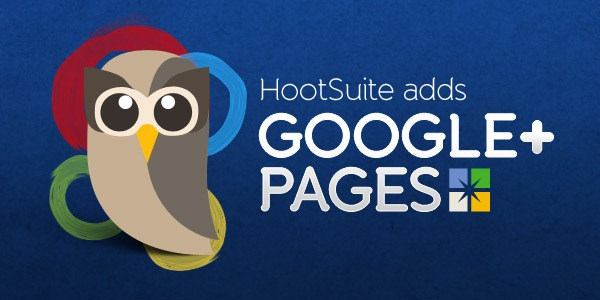 Use Hootsuite To Manage and Automate Google+ Pages