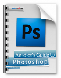 An Idiot's Guide To Photoshop: Part 1