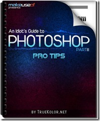 A Beginner's Guide to Photoshop, Part 3: Pro Tips