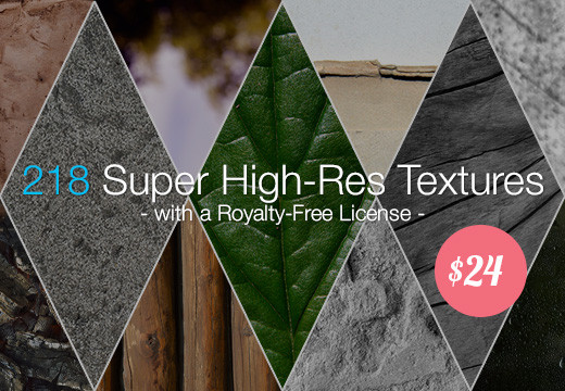 218 Super High-Res Textures with a Royalty-Free License