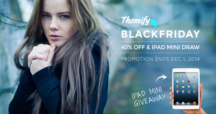 Themify Black Friday & Cyber Monday Fire Sale & iPad Mini Give Away